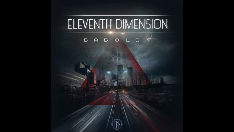 MetalRus.ru (Modern Metal). ELEVENTH DIMENSION — «Babylon» (2019) [Full Album]