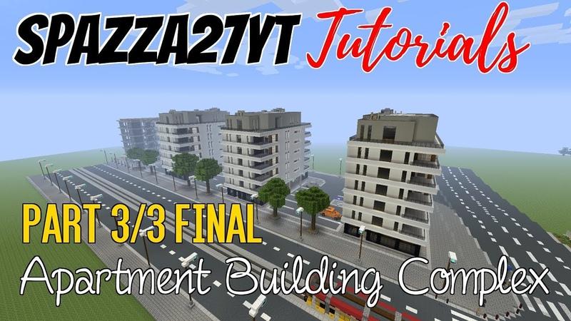 Minecraft Apartment Building Complex Tutorial part 3/3 Final