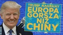 Taśmy Trumpa Co myśli o Unii Europejskiej Polsce i Ukrainie