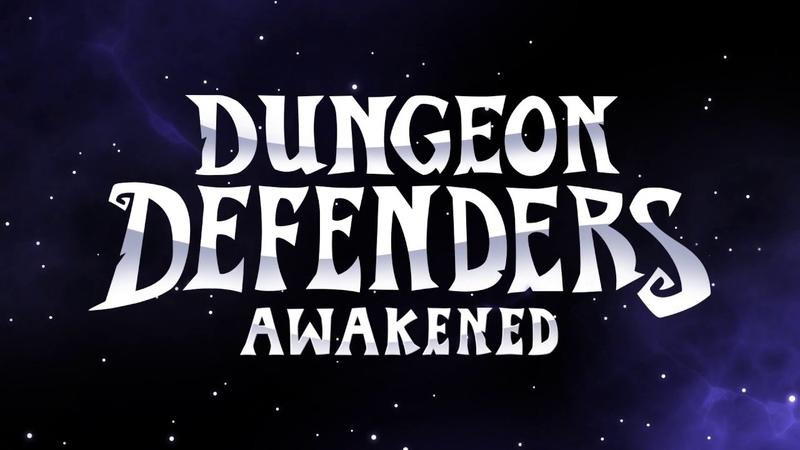 Official Steam Release Gameplay Trailer Dungeon Defenders: Awakened