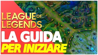 COME INIZIARE A GIOCARE A LEAGUE OF LEGENDS 💪🔥 TUTORIAL PER PRINCIPIANTI