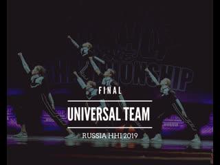 UNIVERSAL TEAM , FINAL RUSSIA HHI 2019
