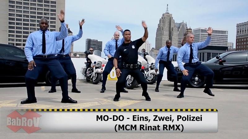 MO-DO - Eins, Zwei, Polizei (MCM Rinat RMX)