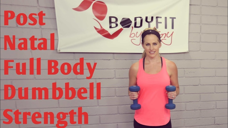 24 Minute Postnatal Full Body Dumbbell 1 Workout--Strengthen and Tone After Pregnancy