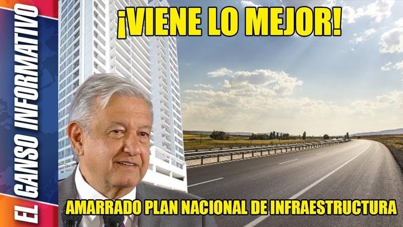 Amarra AMLO mega plan de infraestructura por 2 billones de pesos