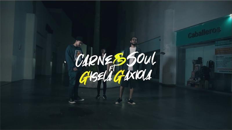 Carne Soul No hay disfraz FT Gisela Gaxiola VIDEO OFICIAL