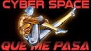 Cyber Space - Qué Me Pasa
