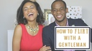 How To Flirt With A Gentleman How To Be A Lady Dating Etiquette