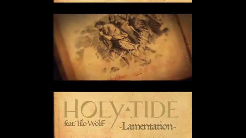 HOLY TIDE - Lamentation (feat. Tilo Wolff) trailer