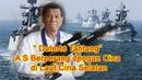 Pilipina Tantang A S Berperang dengan Cina di Laut Cina Selatan