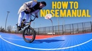 HOW TO NOSE MANUAL WITH ANTHONY PANZA *FAST LEARN* insidebmx