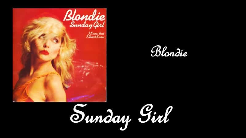 Blondie Sunday Girl 1979