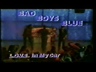 Bad boys blue. in my car