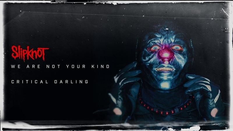 Slipknot Critical Darling Audio
