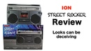 REVIEW: ION Street Rocker 'Retro-Style Boombox' - Boom or Bust?