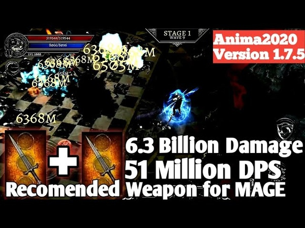 Anima 6 3 Billion Damage Mana Bomb Recomended Weapon for Mage