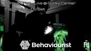 Behaviourist — Live @ Gorky Center — Cypher 2.0 — DJ Set []   Сайфер 2.0 в «Горький Центр»