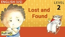 Lost and Found: Learn English (US) with subtitles - Story for Children and Adults BookBox