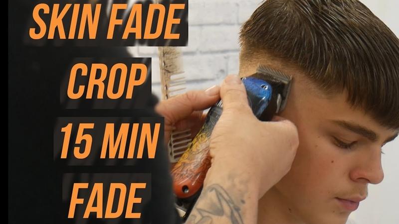 SKIN FADE CROP 15 MIN HAIR TUTORIAL