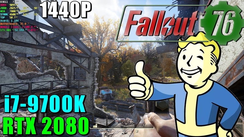 Fallout 76 RTX 2080 9700K@4.6GHz - Max Settings 1440P