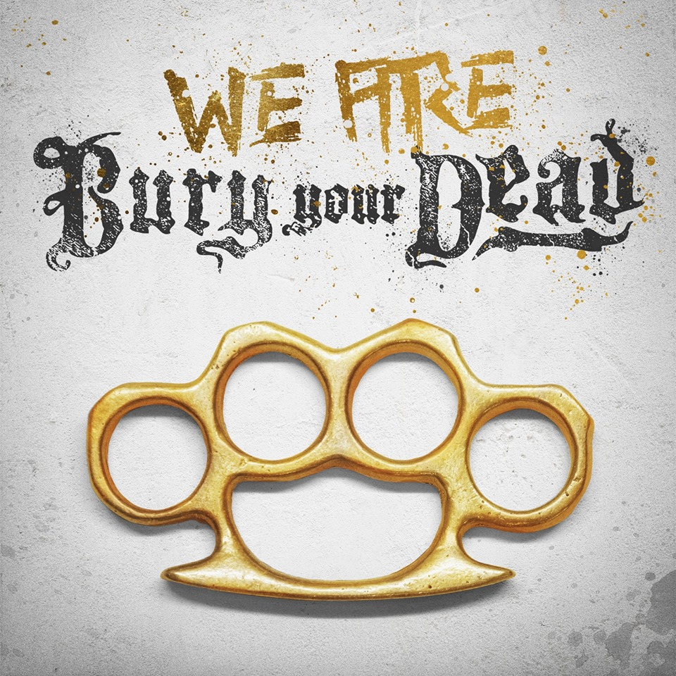 Bury Your Dead - We Are Bury Your Dead [EP] (2019)