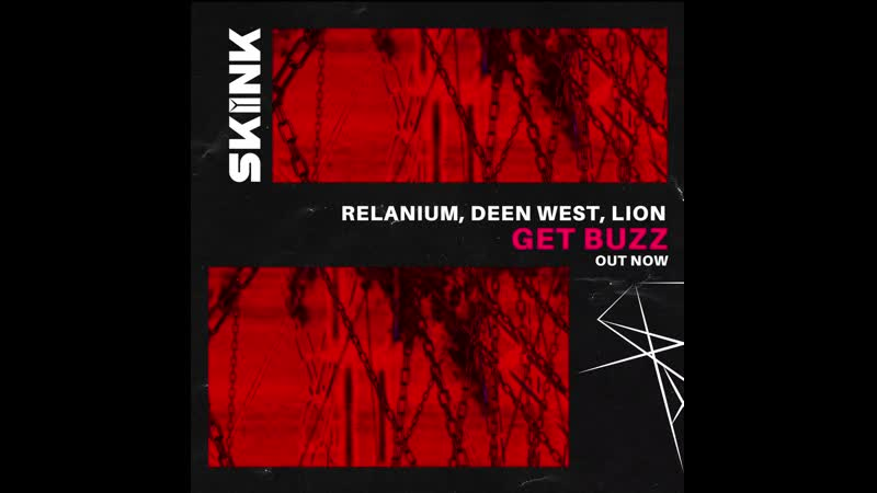 Relanium Deen West x Lion Get Buzz Out Now SKINK