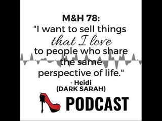 DARK SARAH's Grim with Heidi   Metal & High Heels Podcast 78
