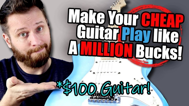 Make Your CHEAP Guitar Play Like a MILLION Bucks