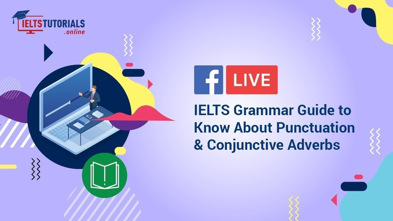 IELTS Grammar | A Lesson on Punctuations Conjunctive Adverbs