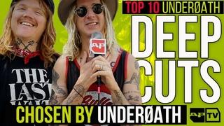 Top 10 UNDERØATH Deep Cut Songs Chosen By UNDERØATH | AP