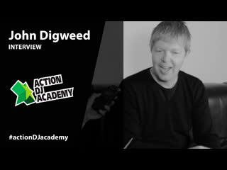 John Digweed. Интервью для #actiondjacademy