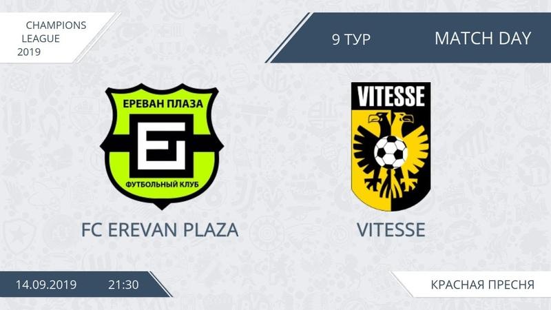 AFL19. Champions League. Day 9. FC Erevan Plaza Vitesse