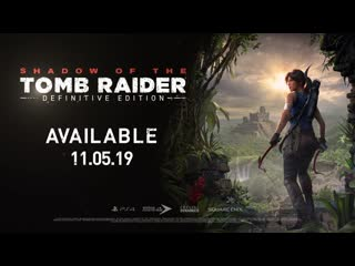 Shadow of the tomb raider definitive edition — трейлер
