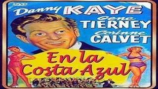ESCANDALO EN LA COSTA AZUL (1951) de Walter Lang con Danny Kaye, Gene Tierney, Corinne Calvet, Marcel Dalio by Refasi