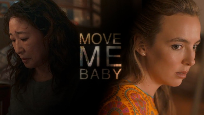 Eve and Villanelle | Move me, Baby [3x02]