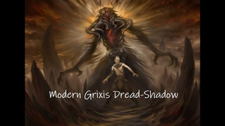 5-0 Modern League with Grixis Dread-Shadow