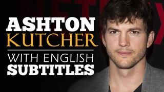 ENGLISH SPEECH | ASHTON KUTCHER: The Pursuit of Happiness (English Subtitles)