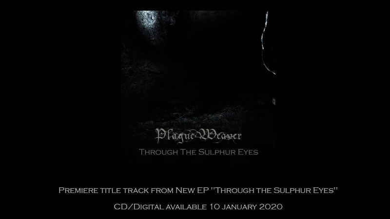 Plague Weaver Through the Sulphur Eyes