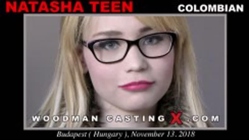 WoodmanCastingX - Natasha Teen - Casting