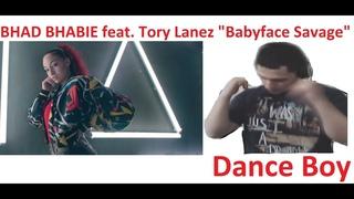 BHAD BHABIE feat. Tory Lanez Babyface Savage Dance boy