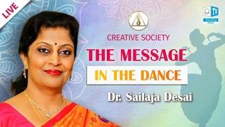 Knowledge and values reflected in dance. Dr. Sailaja Desai on Creative Society   Allatraunites