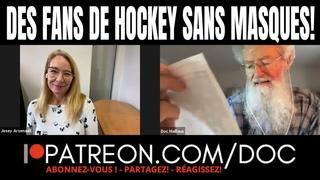 DES FANS DE HOCKEY SANS MASQUES AU CENTRE BELL!