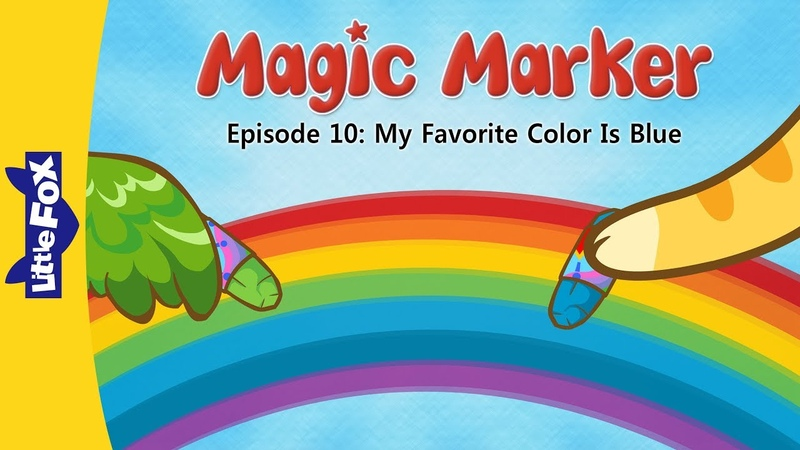 Magic Marker 10 | My Favorite Color Is Blue | Fantasy | Little Fox | Animated Stories for Kids