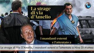La strage di Via D'Amelio, i mandanti esterni e l'attentato a Nino Di Matteo
