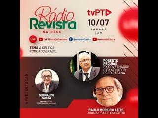 Rádio Revista na Rede - A CPI e os rumos do Brasil