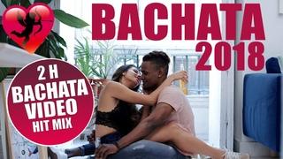 BACHATA 2018 - BACHATA VIDEO MIX 2018 2 H - LO MAS NUEVO, LO MAS ROMANTICO