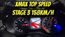 XMAX TOP SPEED STAGE 3 INCRÍVEL