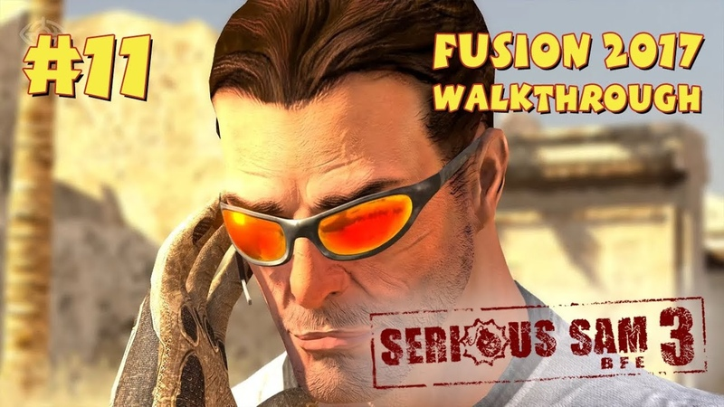 Serious Sam 3: BFE Fusion 2017 прохождение игры - Уровень 11: Последний человек на Земле (Mental)