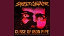 Curse of Iron Pipe