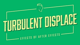 Turbulent Displace | Effects of After Effects